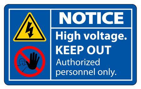 Notice High Voltage Keep Out Sign Isolate On White Background,Vector Illustration EPS.10 Ilustração