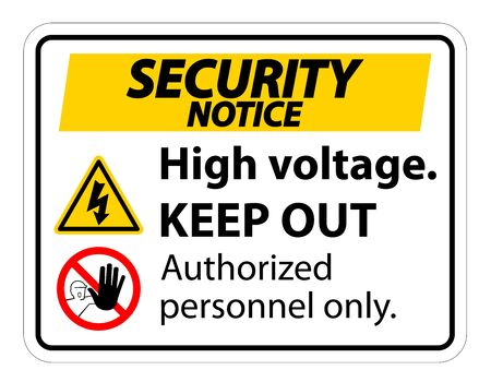Security notice High Voltage Keep Out Sign Isolate On White Background,Vector Illustration EPS.10 写真素材 - 127157444