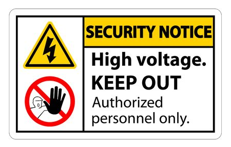 Security notice High Voltage Keep Out Sign Isolate On White Background,Vector Illustration EPS.10