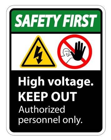 Safety first High Voltage Keep Out Sign Isolate On White Background,Vector Illustration EPS.10