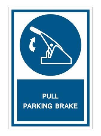 Tirez le signe de symbole de frein de stationnement isoler sur fond blanc, illustration vectorielle