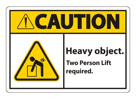 Heavy Object,Two Person Lift Required Sign Isolate On White Background Ilustração
