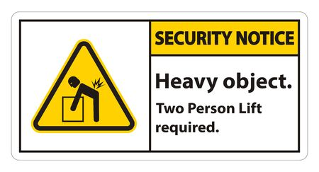Heavy Object,Two Person Lift Required Sign Isolate On White Background Illustration