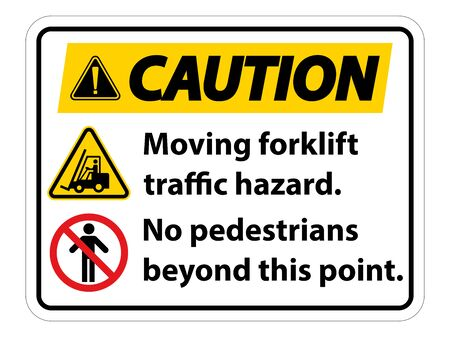 Moving forklift traffic hazard,No pedestrians beyond this point,Symbol Sign Isolate on White Background,Vector Illustration Vettoriali