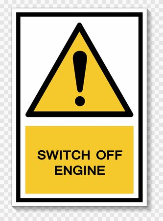 Symbol Switch Off Engine Isolate on transparent Background,Vector Illustration