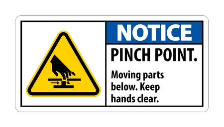 Notice Pinch Point, Moving Parts Below, Keep Hands Clear Symbol Sign Isolate on White Background,Vector Illustration EPS.10  Ilustração