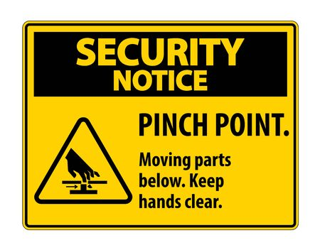Security Notice Pinch Point, Moving Parts Below, Keep Hands Clear Symbol Sign Isolate on White Background,Vector Illustration EPS.10