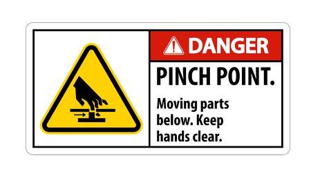 Danger Pinch Point, Moving Parts Below, Keep Hands Clear Symbol Sign Isolate on White Background, Vector Illustration Ilustração