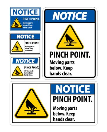 Notice Pinch Point, Moving Parts Below, Keep Hands Clear Symbol Sign Isolate on White Background,Vector Illustration EPS.10