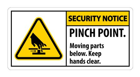 Security Notice Pinch Point, Moving Parts Below, Keep Hands Clear Symbol Sign Isolate on White Background, Vector Illustration