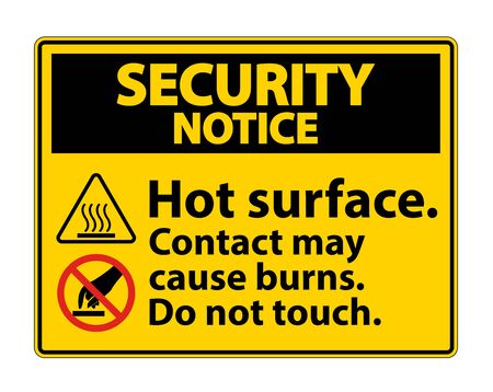 Security Notice Hot Surface Do Not Touch Symbol Sign Isolate on White Background, Vector Illustration
