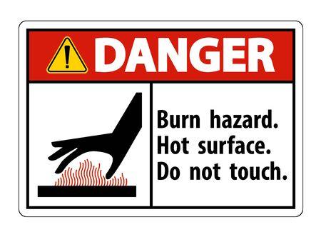 Peligro Peligro de quemaduras, superficie caliente, no toque el símbolo de signo aislado sobre fondo blanco, ilustración vectorial