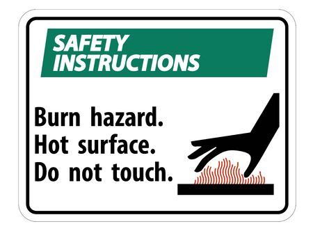 Safety Instructions Burn hazard, Hot surface, Do not touch Symbol Sign Isolate on White Background, Vector Illustration