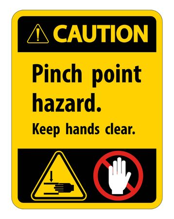 Caution Pinch Point Hazard, Keep Hands Clear Symbol Sign Isolate on White Background, Vector Illustration Illustration