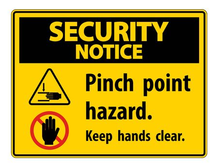 Security Notice Pinch Point Hazard,Keep Hands Clear Symbol Sign Isolate on White Background, Vector Illustration