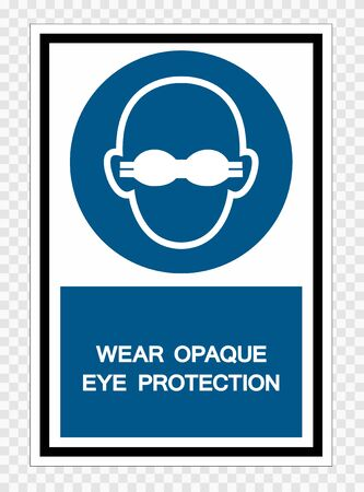 Wear Opaque Eye Protection Symbol Sign Isolate on transparent Background,Vector Illustration