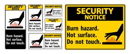 Security Notice Burn hazard,Hot surface,Do not touch Symbol Sign Isolate on White Background,Vector Illustration