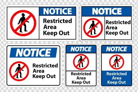 Notice Restricted Area Keep Out Symbol Sign Isolate on transparent Background,Vector Illustration