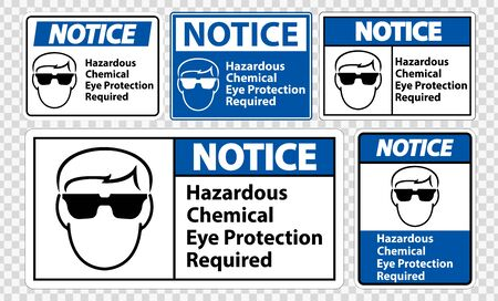 Notice Hazardous Chemical Eye Protection Required Symbol Sign Isolate on transparent Background,Vector Illustration