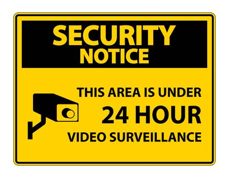 Security Notice this Area Is Under 24 hour Video Surveillance Symbol Sign Isolated on White Background, Vector Illustration Ilustracja
