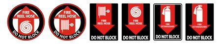 Fire Reel Hose Do Not Block Sign on white background