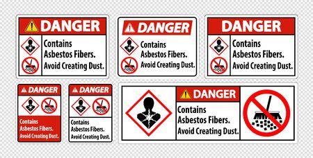 Danger Label Contains Asbestos Fibers,Avoid Creating Dust