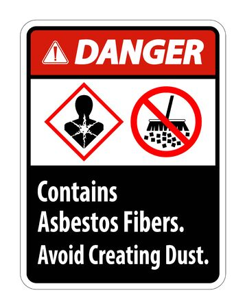 Danger Label Contains Asbestos Fibers,Avoid Creating Dust