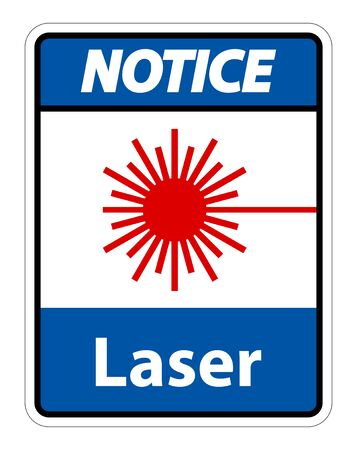Notice Laser Symbol Sign Symbol Sign Isolate on transparent Background,Vector Illustration