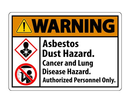 Warning Safety Label,Asbestos Dust Hazard, Cancer And Lung Disease Hazard Authorized Personnel Only Vectores