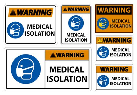 Warning Medical Isolation Sign Isolate On White Background,Vector Illustration
