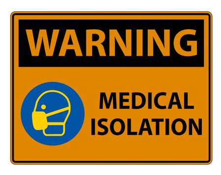 Warning Medical Isolation Sign Isolate On White Background, Vector Illustration  イラスト・ベクター素材
