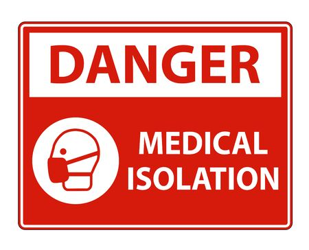 Danger Medical Isolation Sign Isolate On White Background,Vector Illustration  イラスト・ベクター素材