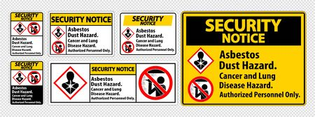 Security Notice Safety Label,Asbestos Dust Hazard, Cancer And Lung Disease Hazard Authorized Personnel Only