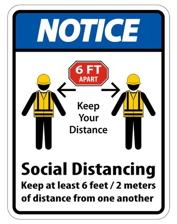 Notice Social Distancing Construction Sign Isolate On White Background,Vector Illustration EPS.10