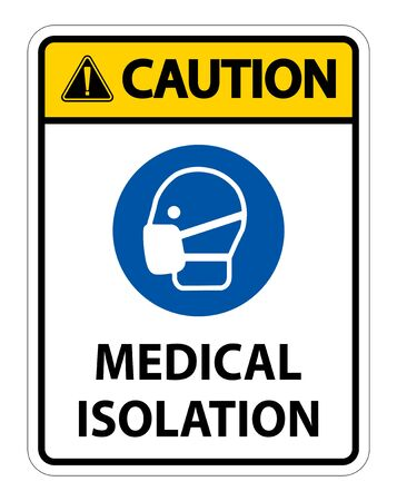 Caution Medical Isolation Sign Isolate On White Background,Vector Illustration EPS.10   イラスト・ベクター素材