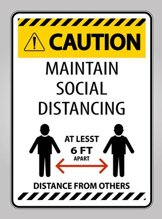 Caution Maintain Social Distancing At Least 6 Ft Sign On White Background,Vector Illustration Vettoriali