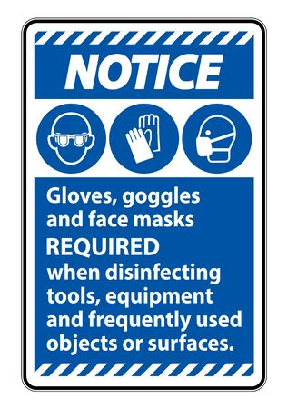 Notice Gloves,Goggles,And Face Masks Required Sign On White Background,Vector Illustration EPS.10 Vetores