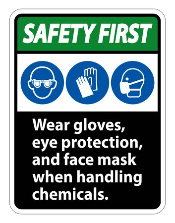 Safety First Wear Gloves, Eye Protection, And Face Mask Sign Isolate On White Background,Vector Illustration