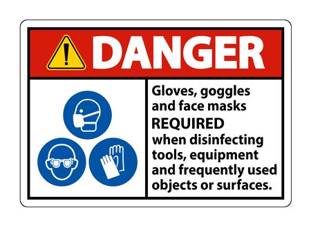 Danger Gloves,Goggles,And Face Masks Required Sign On White Background,Vector Illustration EPS.10