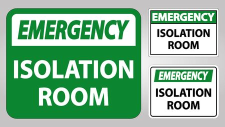 Emergency Isolation room Sign Isolate On White Background,Vector Illustration EPS.10 Ilustración de vector