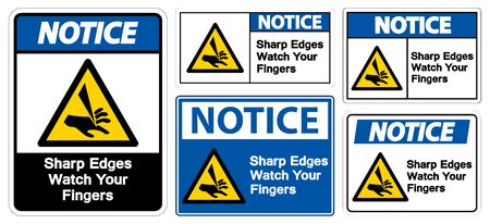Notice Sharp Edges Watch Your Fingers Symbol Sign Isolate On White Background,Vector Illustration EPS.10