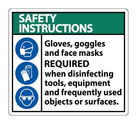 Safety Instructions Gloves,Goggles,And Face Masks Required Sign On White Background,Vector Illustration Ilustração