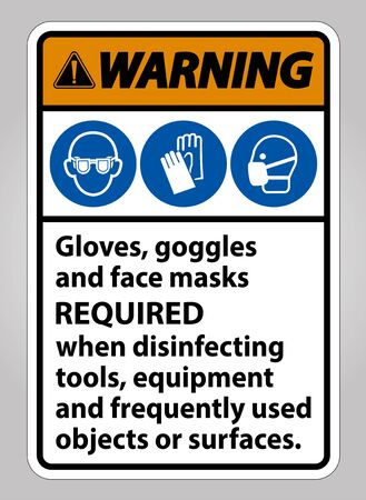 Warning Gloves,Goggles,And Face Masks Required Sign On White Background,Vector Illustration