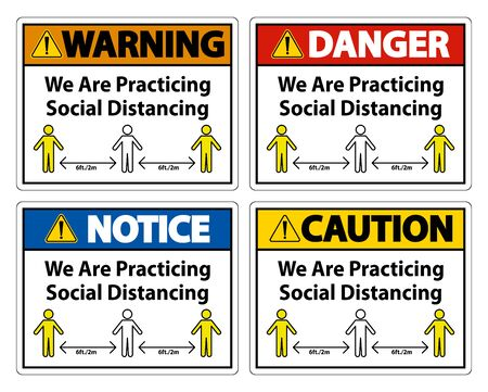 We Are Practicing Social Distancing Sign Isolate On White Background,Vector Illustration EPS.10