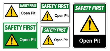 Safety First Open Pit Sign Isolate On White Background,Vector Illustration EPS.10