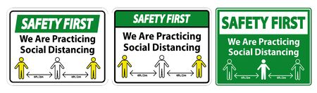 Safety First We Are Practicing Social Distancing Sign Isolate On White Background,Vector Illustration EPS.10 Ilustrace