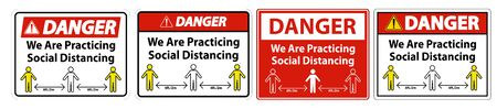Danger We Are Practicing Social Distancing Sign Isolate On White Background,Vector Illustration EPS.10