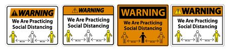 Warning We Are Practicing Social Distancing Sign Isolate On White Background,Vector Illustration