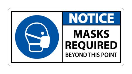 Notice Masks Required Beyond This Point Sign Isolate On White Background,Vector Illustration