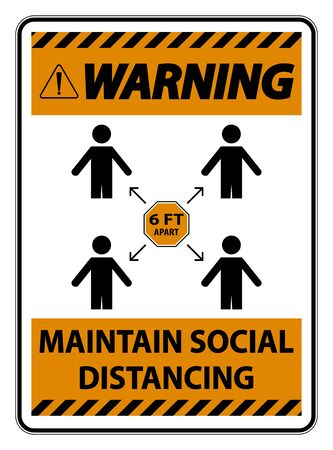 Warning Maintain social distancing, stay 6ft apart sign,coronavirus COVID-19 Sign Isolate On White Background,Vector Illustration